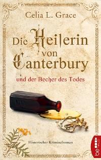 Cover Die Heilerin von Canterbury und der Becher des Todes