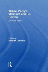 Cover William Percy's Mahomet and His Heaven
