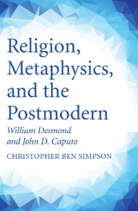 Cover Religion, Metaphysics, and the Postmodern