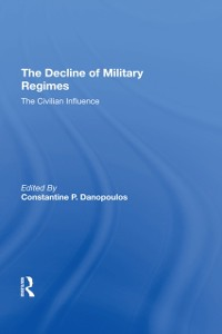 Cover Decline Of Military Regimes