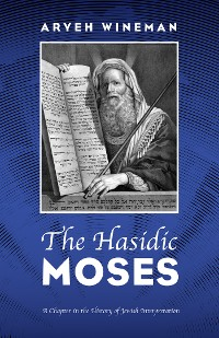 Cover The Hasidic Moses