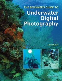 Cover Beginner's Guide To Underwater Digital Photography
