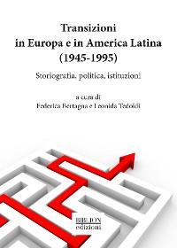 Cover Transizioni in Europa e in America Latina (1945-1995)
