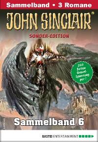 Cover John Sinclair Sonder-Edition Sammelband 6 - Horror-Serie