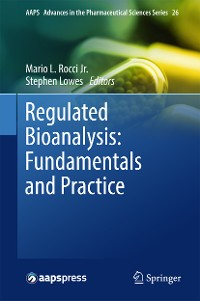 Cover Regulated Bioanalysis: Fundamentals and Practice