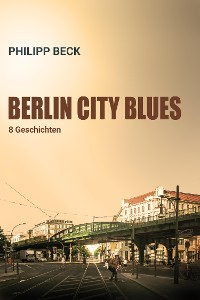 Cover Berlin City Blues