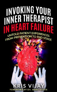 Cover Invoking Your Inner Therapist in Heart Failure