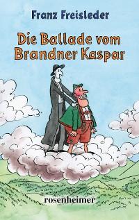 Cover Die Ballade vom Brandner Kaspar