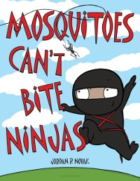Cover Mosquitoes Can't Bite Ninjas