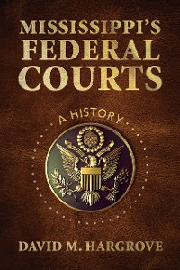 Cover Mississippi's Federal Courts