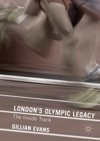 Cover London's Olympic Legacy