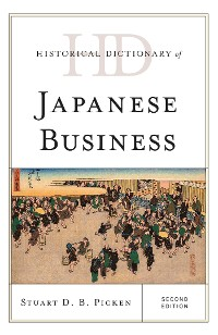 Cover Historical Dictionary of Japanese Business