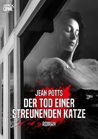 Cover DER TOD EINER STREUNENDEN KATZE