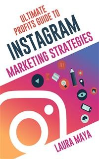 Cover Ultimate Profits Guide To Instgram Marketing Strategies