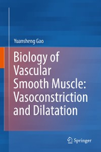 Cover Biology of Vascular Smooth Muscle: Vasoconstriction and Dilatation