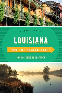 Cover Louisiana Off the Beaten Path®
