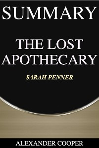 Cover Summary of The Lost Apothecary