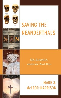 Cover Saving the Neanderthals