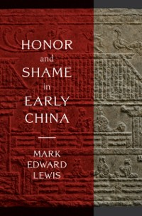 Cover Honor and Shame in Early China
