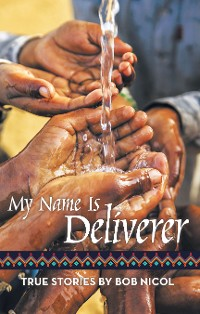 Cover My Name Is Deliverer