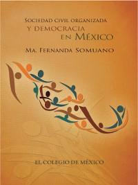 Cover Sociedad civil organizada y democracia en México