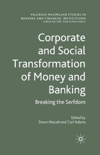 Cover Corporate and Social Transformation of Money and Banking