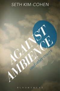 Cover Against Ambience and Other Essays