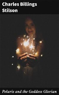 Cover Polaris and the Goddess Glorian