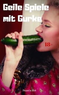 Cover Geile Spiele mit Gurke