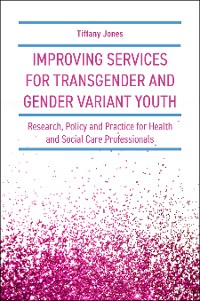 Cover Improving Services for Transgender and Gender Variant Youth