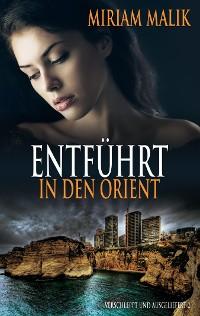 Cover Entführt in den Orient