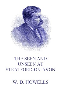 Cover The Seen and Unseen at Stratford-On-Avon