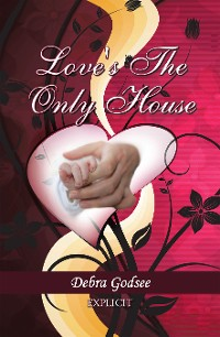 Cover Love's the Only House