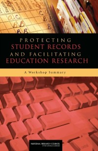 Cover Protecting Student Records and Facilitating Education Research
