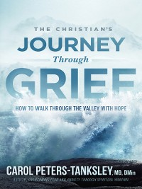 Cover The Christian's Journey Through Grief