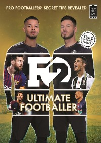 Cover F2: Ultimate Footballer: BECOME THE PERFECT FOOTBALLER WITH THE F2'S NEW BOOK!