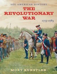 Cover The Revolutionary War: 1775-1783