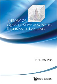 Cover Theory Of Quantitative Magnetic Resonance Imaging