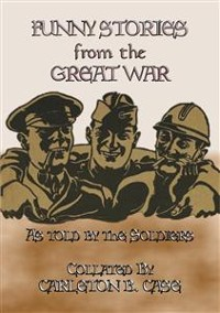 Cover FUNNY STORIES from the GREAT WAR - Trench humour, Pranks and Jokes during WWI