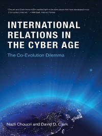 Cover International Relations in the Cyber Age