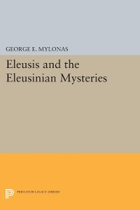 Cover Eleusis and the Eleusinian Mysteries