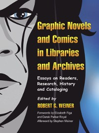 Cover Graphic Novels and Comics in Libraries and Archives