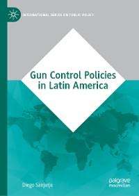 Cover Gun Control Policies in Latin America