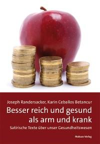 Cover Besser reich und gesund als arm und krank