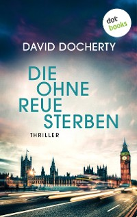 Cover Die ohne Reue sterben