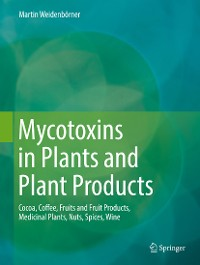 Cover Mycotoxins in Plants and Plant Products