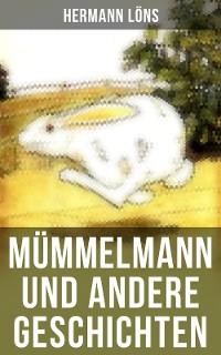 Cover Mümmelmann und andere Geschichten