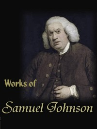 Cover The Complete Works of Samuel Johnson