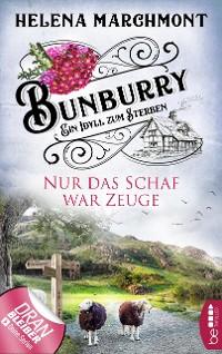 Cover Bunburry - Nur das Schaf war Zeuge