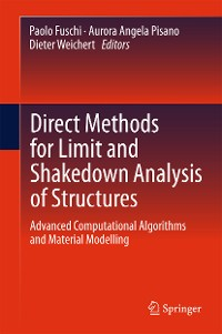Cover Direct Methods for Limit and Shakedown Analysis of Structures